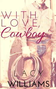 With Love, Cowboy
